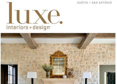 luxe magazine, may/june 2018 austin, san antonio, alexander marchant
